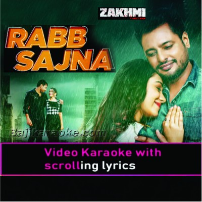 Rabb Sajna - Punjabi - Video Karaoke Lyrics
