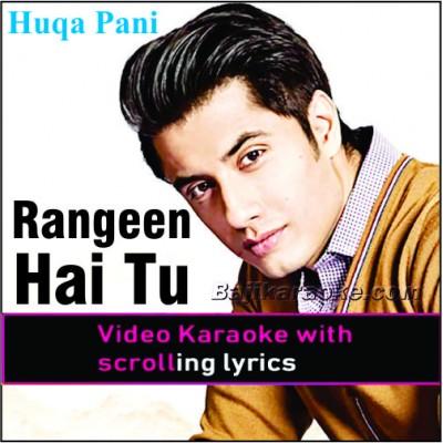 Rangeen Hai Tu Rangon Se Bhi - Video Karaoke Lyrics