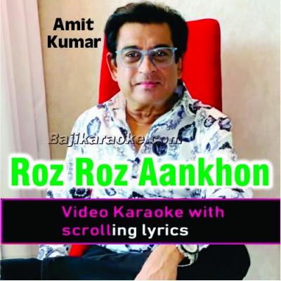 Roz Roz Aankhon Tale - Unplugged - Video Karaoke Lyrics