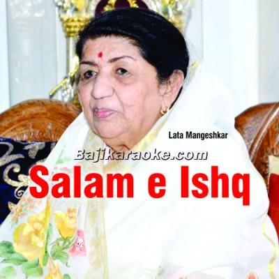 Salam E Ishq Meri Jaan - Female Version - Karaoke Mp3