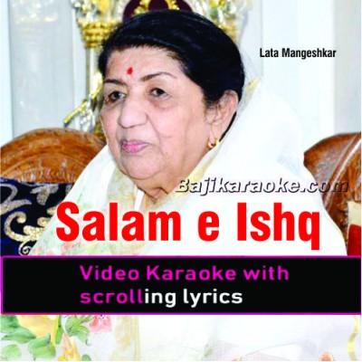 Salam E Ishq Meri Jaan - Female Version - Video Karaoke Lyrics