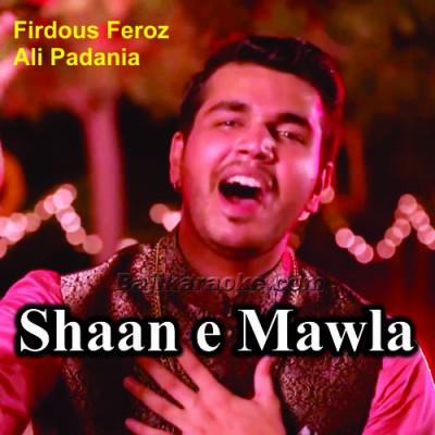 Shaan e Mawla - Manqabat - Karaoke Mp3