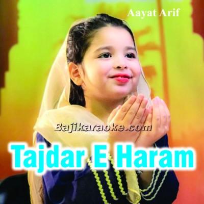 Tajdar E Haram - Nasheed Kalam - Karaoke Mp3