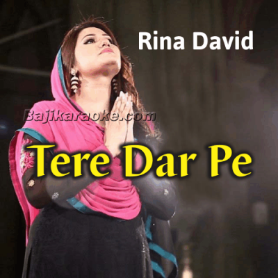 Tere Dar Pe - Christian - Karaoke Mp3