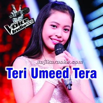 Teri Umeed Tera Intezar - The Voice Kids Perfomance - Karaoke Mp3