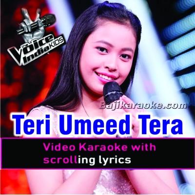 Teri Umeed Tera Intezar - The Voice Kids Perfomance - Video Karaoke Lyrics