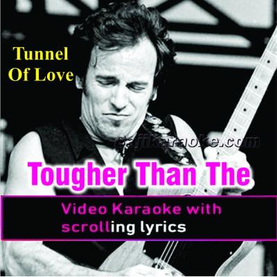 Tougher Than the Rest - English - Video Karaoke Lyrics