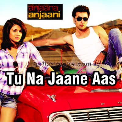 Tu Na Jaane Aas Paas Hai Khuda - Karaoke Mp3