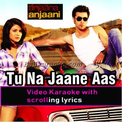Tu Na Jaane Aas Paas Hai Khuda - Video Karaoke Lyrics