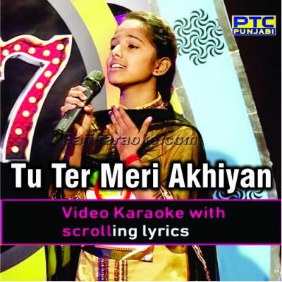 Tu Te Meri Akhiyan Di Neend - Voice Of Punjab - Video Karaoke Lyrics