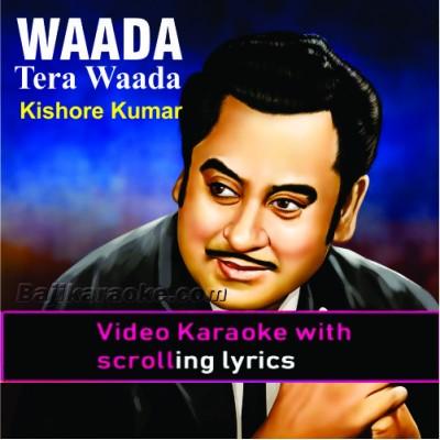 Wada Tera Wada - Female version - Video Karaoke Lyrics