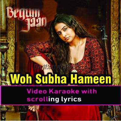 Woh Subah Hami Se Aayegi - Video Karaoke Lyrics