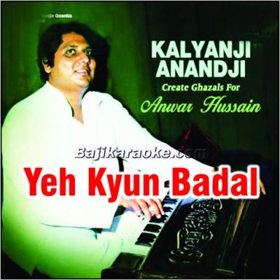 Yeh Kyun Badal Gaye Tevar - Karaoke Mp3