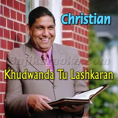 Khudawanda Tu Lashkaran Da Khuda - Christian - Karaoke Mp3