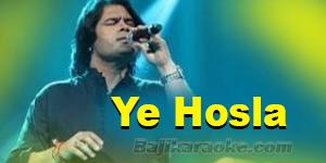 Ye Hausla