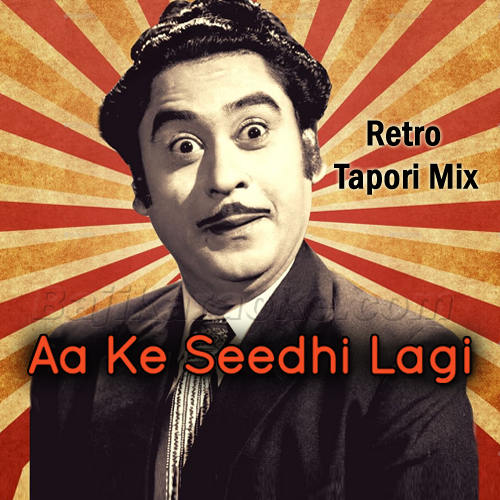 Aa Ke Seedi Lagi - Retro Tapori Mix - Karaoke Mp3