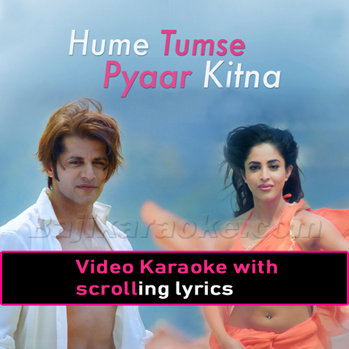 Hamen Tumse Pyar Kitna - Thumri Version - Video Karaoke Lyrics