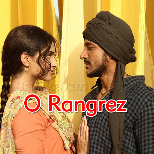 O Rangrez - Karaoke Mp3