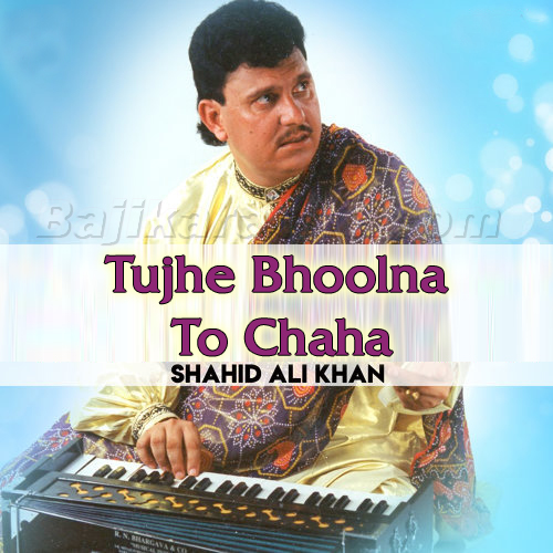 Tujhe Bhoolna To Chaha - Karaoke Mp3