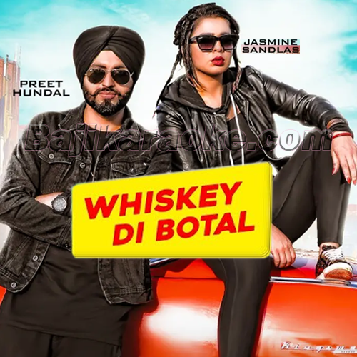 Whiskey Di Botal - Karaoke Mp3