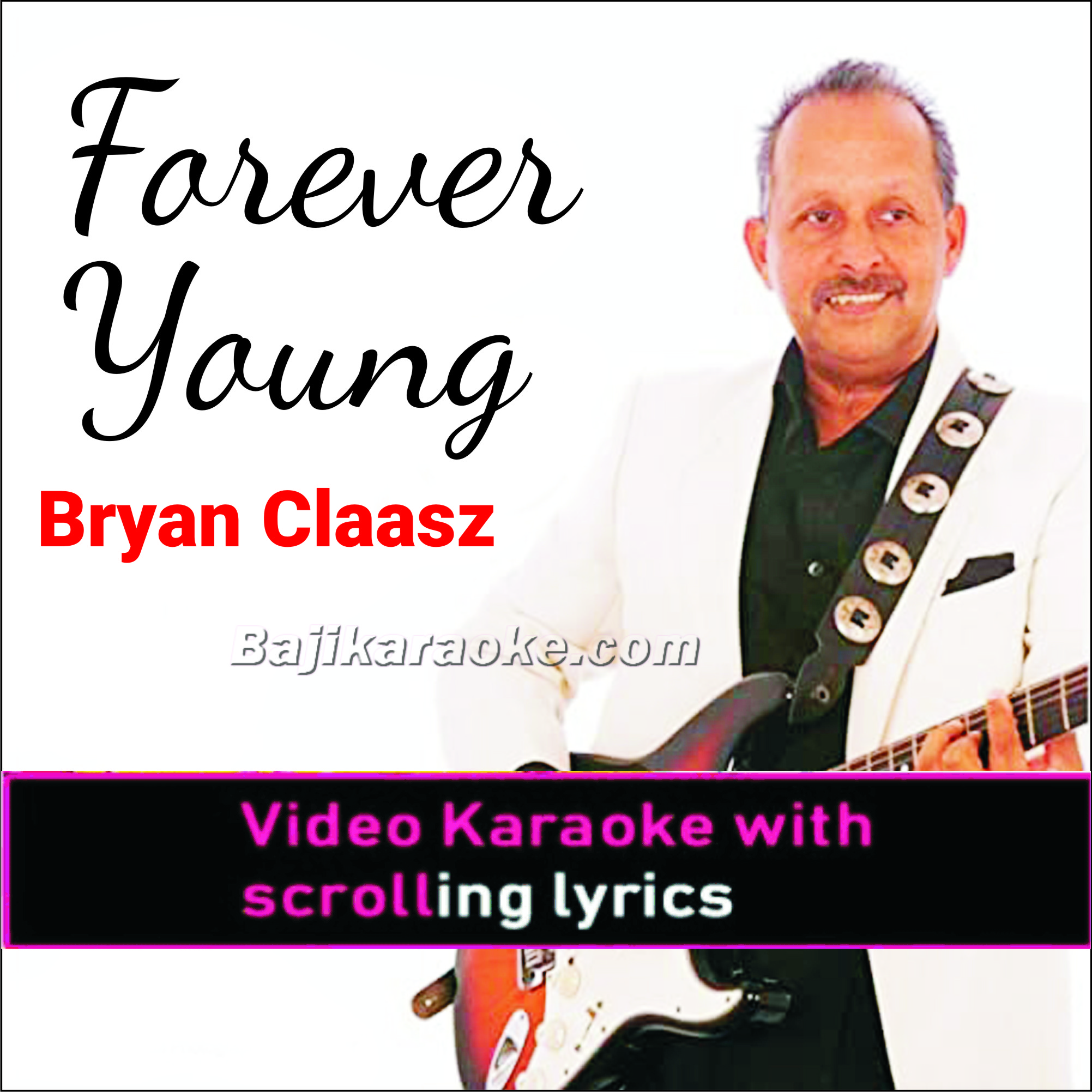 Forever Young - Retirement Song - Video Karaoke Lyrics